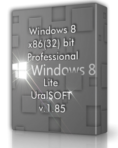 Windows 8 Pro Lite UralSOFT v.1.85 (x86) [2013] Русский
