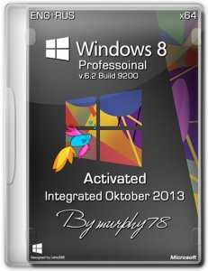 Windows 8 x64 Professional Activated Integrated Oktober 2013 by murphy78 (2013) Русский + Английский