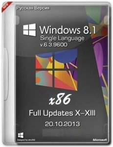 Microsoft Windows 8.1 Single Language 6.3.9600 х86 RU Full Updates X-XIII by Lopatkin (2013) Русский