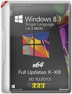 Microsoft Windows 8.1 Single Language 6.3.9600 х64 RU xxx by Lopatkin (2013) Русский