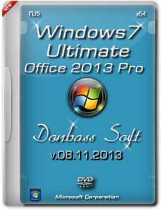 Windows 7 Ultimate SP1 Donbass Soft + (Office 2013 Pro) v.08.11.13 (x64) [2013] �������