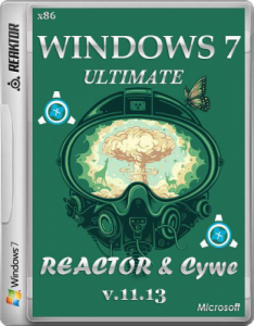 Windows 7 Ultimate by Reactor & Cywe v.11.13 (32bit) (2013) Русский