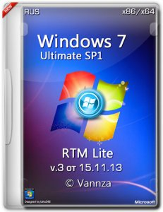 Windows 7 x86-x64 ULTIMATE SP1 RTM Lite © Vannza [15.11.13] [v3] (2013) Русский