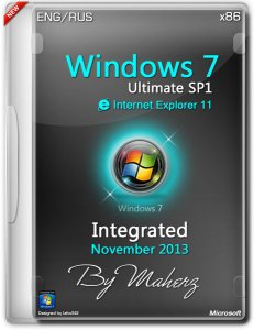 Windows 7 Ultimate SP1 x86 Integrated November 2013 By Maherz (2013) Русский + Английский