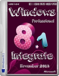 Windows 8.1 Professional x86/x64 IE11 Nov2013 (ENG/RUS/GER/UKR)
