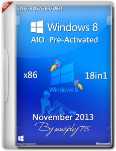 Windows 8 x86 AIO 18in1 Pre-Activated Final Nov2013 (ENG/RUS/GER/UKR)