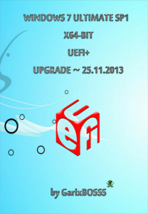 Windows 7 ULTIMATE SP1 UEFI+ v.25.11.13 by GarixBOSSS (x64-bit) (2013) Русский