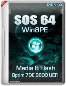 SOS64-Media-8-Flash-DVD-HDD-Optim-7DE-9600UEFI by Lopatkin (2013) Русский