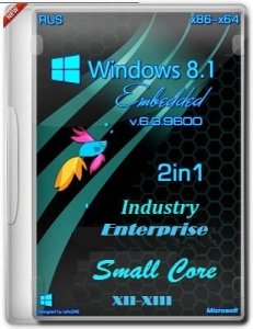 Windows 8.1 Embedded Industry Enterprise 6.3.9600 x86-х64 RU Core