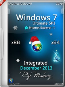 Windows 7 Ultimate SP1 x86/x64 Integrated December 2013 By Maherz (2013) [ENG/RUS/GER/UKR]