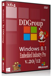 Windows Embedded 8.1 Industry Pro x64 [ v.20.12 ] by DDGroup™ (2013) Русский