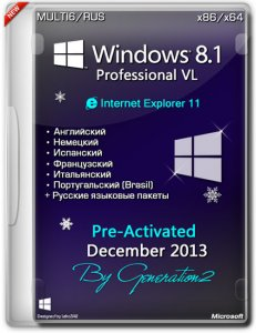 Windows 8.1 Pro VL x86/x64 IE11 Dec2013 (MULTI6/ENG/RUS/GER)