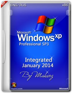 Windows XP Pro SP3 x86 Integrated January 2014 By Maherz (ENG+RUS)с обновлениями по 15.01.2014