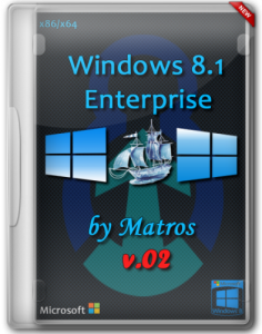Windows 8.1 Enterprise by Matros v.02 (32bit+64bit) (2014) Русский