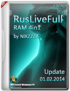 RusLiveFull RAM 4in1 by NIKZZZZ CD/DVD (01.02.2014) [Ru/En]