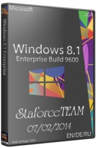 Windows 8.1 RTM Build 9600 Enterprise StaforceTEAM (x64) (07.02.2014) [EN/DE/RU]