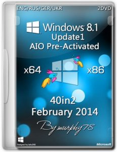Windows 8.1 Update1 AIO 40in2 Pre-Activated DaRT 8.1 Feb2014 (x86/x64) [ENG/RUS/GER/UKR]