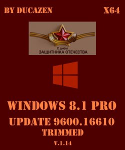 Windows 8.1 Pro x64 Update 9600.16610 Trimmed v.1.14 by Ducazen (2014) Русский