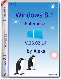 Windows 8.1 Enterprise v.23.02.14 by Aleks (32bit) (2014) [Rus]