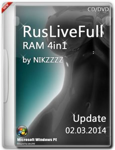 RusLiveFull RAM 4in1 by NIKZZZZ CD/DVD (02.03.2014) [Ru/En]