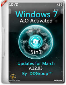 Windows 7 SP1 x86 5 in 1 DVD AIO Activated updates for March [v.12.03] by DDGroup™ [Ru]