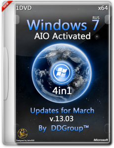 Windows 7 SP1 x64 4 in 1 DVD AIO Activated updates for March [v.13.03] by DDGroup™ [Ru]