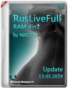 RusLiveFull RAM 4in1 by NIKZZZZ CD/DVD (13.03.2014) [Ru/En]