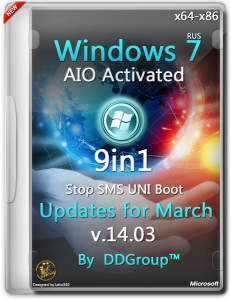 Windows 7 SP1 (x64-x86) 9 in 1 DVD AIO Activated updates for March [v.14.03] by DDGroup� [Ru]