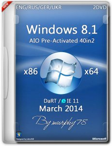 Windows 8.1 AIO 40in2 Pre-Activated DaRT 8.1 (x86/x64) (March2014) [ENG/RUS/GER/UKR]