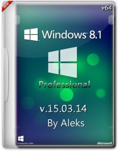 Windows 8.1 Professional by Aleks v.15.03.14 (x64) (2014) [Rus]