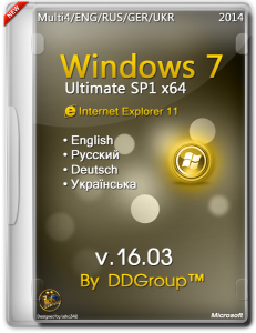 Windows 7 Ultimate SP1 x64 IE-11 [v.16.03]by DDGroup™[en-US, de-De, ru-RU, uk-UA]