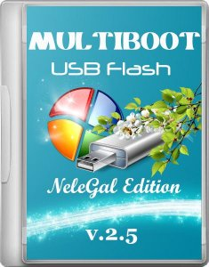 Multiboot USB Flash NeleGal Edition + UEFI v2.5 [Ru]