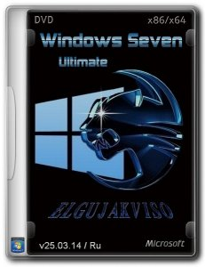 Windows 7 Ultimate SP1 Elgujakviso Edition (v25.03.14) (x86+x64) [2014] [RUS]