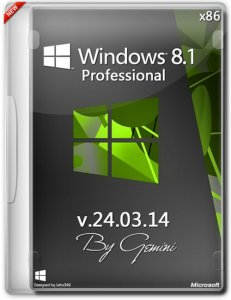 Windows 8.1 Pro v.24.03.14 by Gemini (x86) (2014) [Rus]