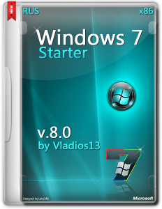 Windows 7 SP1 Starter x86 [v8.0] by vladios13 [RU]