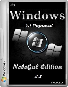 Windows 8.1 Professional NeleGal Edition + Office 2013 v1.2 (х64) (2014) [Multi/Ru]
