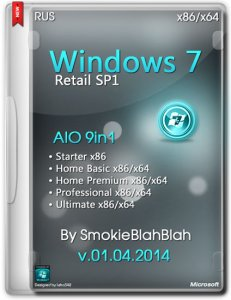 Windows 7 SP1 Retail 9in1 DVD by SmokieBlahBlah 01.04.2014 (x86/x64) (2014) [Ru]