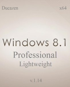 Windows 8.1 Pro x64 Lightweight v.1.14 by Ducazen (2014) Русский