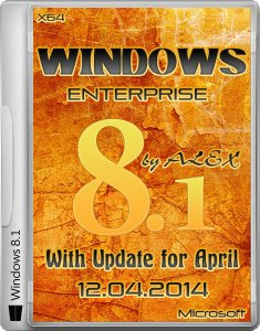 Windows 8.1 Enterprise With Update April 2014 by ALEX 12.04 (x64) (2014) [RUS]