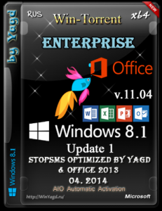 Windows 8.1 Enterprise Update 1 StopSMS & Office 2013 DVD Optimized by Yagd v.11.04 (x64) (04.2014) [Rus]