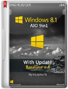Windows 8.1 with Update AIO Baseline v.4 (x86/x64) (2014) [ENG/RUS/GER/UKR]
