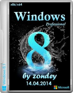 Windows 8.1 Professional VL with Update by zondey 14.04.2014 (x86 & x64) (2014) [RUS]