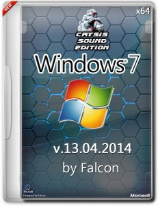 Windows 7 SP1 Ultimate by Falcon Crysis Sound Edition (x64bit) v.13.04.14 [Ru]
