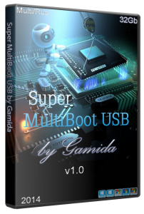 Super MultiBoot USB by Gamida 32gb v.1 [Ru]