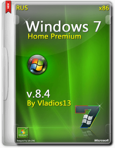 Windows 7 SP1 Home Premium x86 [v8.4] by vladios13 [RU]