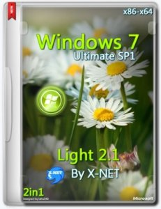 Windows 7 Ultimate - Light v.2.1 By X-NET (x86/x64) (2014) [Русский]