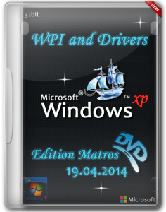 Windows XP Professional SP3 x86 WPI and Drivers Edition Matros (x86) (19.04.2014) [Rus]