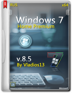 Windows 7 SP1 Home Premium x64 [v8.5] by vladios13 [RU]