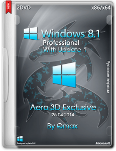 Windows 8.1 Professinal With Update 1 Aero 3D Exclusive by Qmax (x86-x64) (2014) [Rus]
