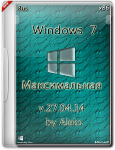 Windows 7 Ultimate & Office 2013 v.27.04.14 by Aleks (32bit) (2014) [Rus]